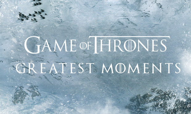Game of Thrones -Greatest Moments